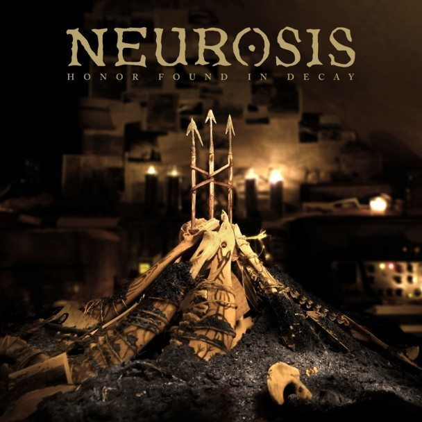 Neurosis-Honor-Found-In-Decay