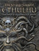 A picture of The Strange Sounds of Cthulhu