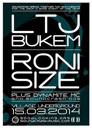 A poster for LTJ Bukem and ROni Size