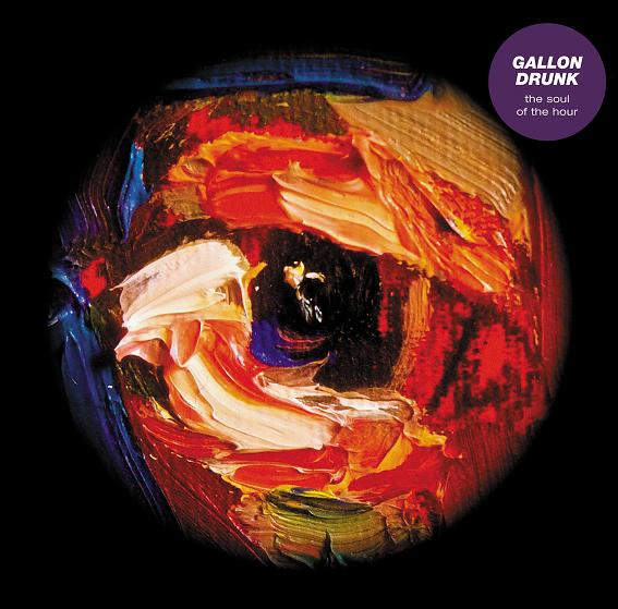 A picture of Gallon Drunk ' s album The Soul of the Hour