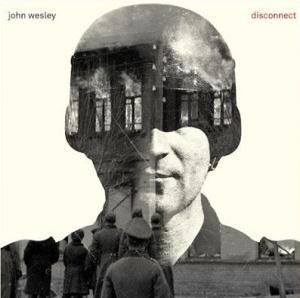 John Wesley, Disconnect