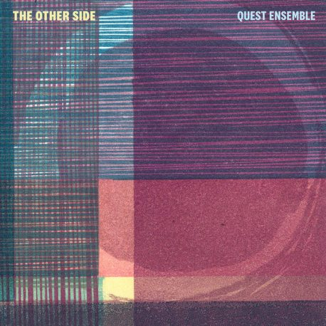 Quest Ensemble The Other Side